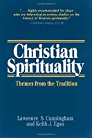 Christian Spirituality: Themes from the Tradition (Cambridge Criminology)