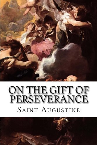Download On the Gift of Perseverance 1514267306