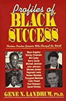 Profiles of Black Success: Thirteen Creative Geniuses Who Changed the World