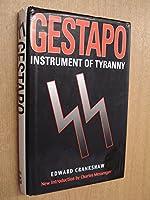 Gestapo : Instrument of Tyranny
