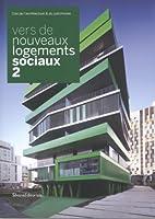 Towards New Social Housing: 2