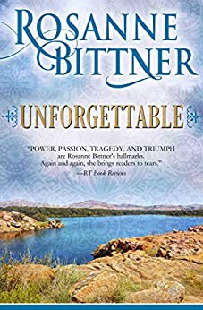 Unforgettable by [Bittner, Rosanne]