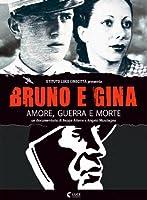 Bruno E Gina [Italian Edition]