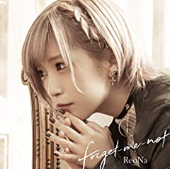 forget-me-not♪ReoNaのCDジャケット