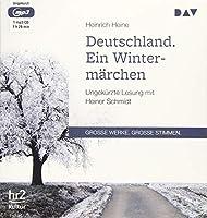 Deutschland. Ein Wintermaerchen: Ungekuerzte Lesung mit Heiner Schmidt (1 mp3-CD)