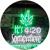 Marijuana It's 4:20 Somewhere Weed High Life Dual Color LED Neon Sign White & Green 400 x 300mm st6s43-0404-wg