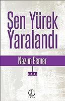 Sen Yurek Yaralandi