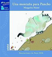 Un montaña para Pancho