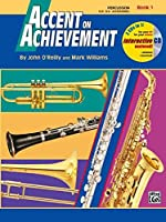 Accent on Achievement, Book 1: Percussion: a Comprehensive Band Method That Develops Creativity and Musicianship