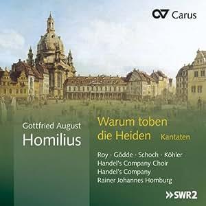 Homilius: Warum Toben Die Heiden Cantatas