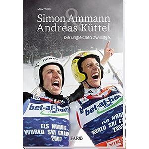 Simon Ammann & Andreas Kuettel: Die ungleichen Zwillinge