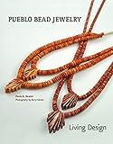 Pueblo Bead Jewelry: Living Design