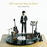 20th century Boys&Girls II