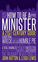 How to be a Minister