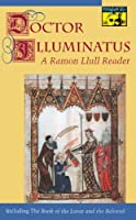 Doctor Illuminatus (MYTHOS: THE PRINCETON/BOLLINGEN SERIES IN WORLD MYTHOLOGY)