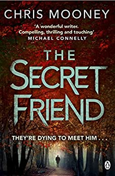 The Secret Friend (Darby McCormick) by [Mooney, Chris]