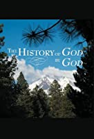 The History of God by God