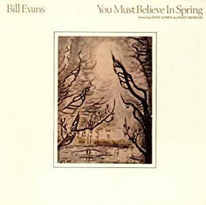 You Must Believe in Spring