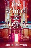 School of Dreams (The School of Dreams)