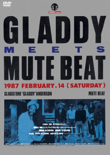 GLADDY meets MUTE BEAT [DVD]の詳細を見る