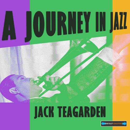 Jack Teagarden a Journey in Jazz