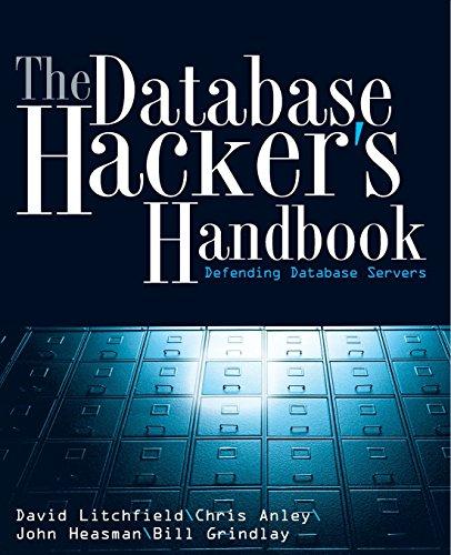Download The Database Hacker's Handbook: Defending Database Servers 0764578014