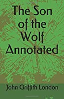 The Son of the Wolf Annotated