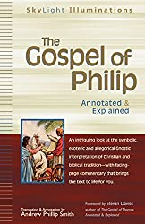 The Gospel of Philip: Annotated & Explained (SkyLight Illuminations) (English Edition)