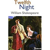 Twelfth Night (Annotated) (English Edition)