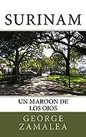 Surinam: Un Maroon De Los Ojos