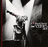 Acid Black Cherry TOUR『2012』LIVE CD