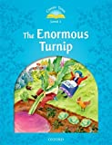 The Enormous Turnip (Classic Tales, Level 1)