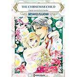 The Christmas Child: Harlequin Comics