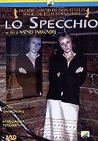 Lo Specchio [Italian Edition]