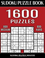 sudoku puzzle book 1600 puzzles 800 medium and 800 hard two levels