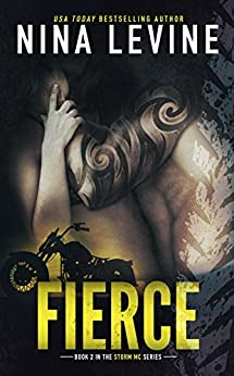 Fierce (Storm MC #2) by [Levine, Nina]