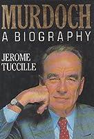Murdoch: A Biography