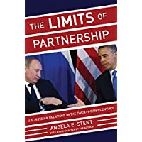 The Limits of Partnership: U.S.-Russian Relations in the Twenty-First Century - Updated Edition (English Edition)