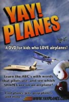 Yay Planes: Dvd for Kids Who Love Airplanes [Import]