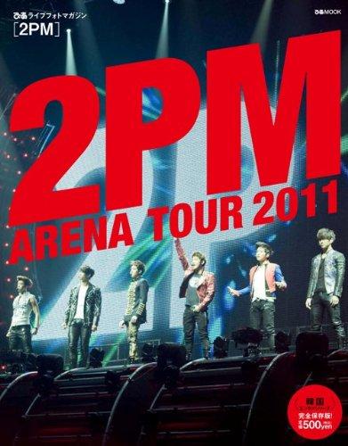 ぴあ ライブフォトマガジン 2PM ARENA TOUR 2011 (ぴあMOOK)