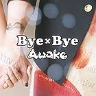 Bye×Bye 【DVD付限定盤】(在庫あり。)