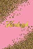 Harleigh: Personal Name Blank Lined Notebook Pink &Gold Stars Confetti Glitter for Writing Journal or Diary Women &girls Gift for Birthday or Valentine's Day 110 Pages Size 6x9 Elegant Matte Finish