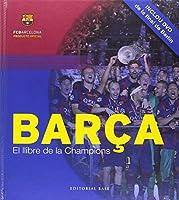 Barça. El llibre de la Champions