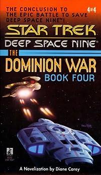 Star Trek: The Dominion War: Book 4: Sacrifice of Angels (Star Trek: The Next Generation) by [Carey, Diane]
