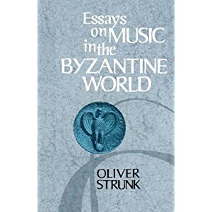 Essays on Music in the Byzantine World