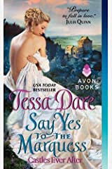 Say Yes to the Marquess: Castles Ever After (Castles Ever After, 2) マスマーケット