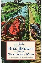Bill Badger & The Wandering Wind Paperback