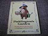 Paddington's Garden (Paddington picture book)