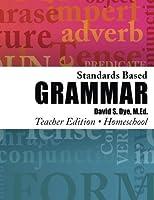 Standards Based Grammar: Home School Edition: Teacher Edition [並行輸入品]