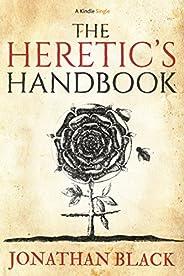 The Heretic's Handbook (Kindle Sin